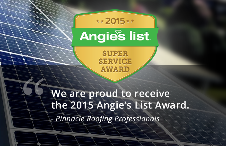 Pinnacle Roofing Professionals received 2015 angie's list award